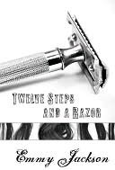 12 Steps and A Razor