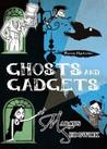 Ghosts and Gadgets (The Raven Mysteries #2)