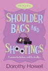 Shoulder Bags and Shootings (Haley Randolph, #3)