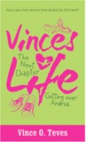 Vince's Life The Next Chapter: Getting Over Andrea