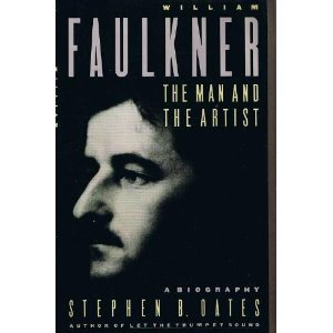William Faulkner: The Man and the Artist: A Biography