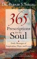 365 Prescriptions for the Soul by Bernie S. Siegel