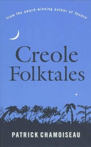 Creole Folktales by Patrick Chamoiseau
