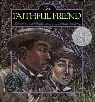 The Faithful Friend by Robert D. San Souci