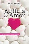 A Pílula do Amor