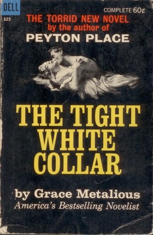 Ebook The Tight White Collar by Grace Metalious PDF!