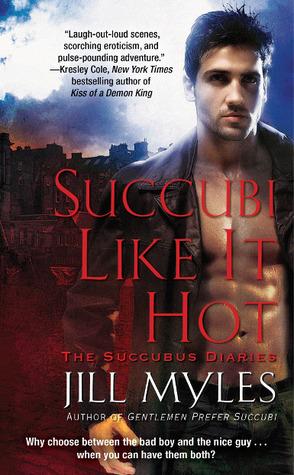 Succubi Like It Hot (Succubus Diaries, #2)