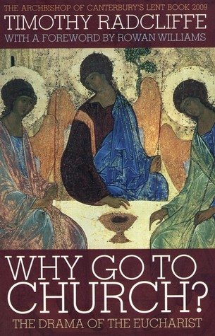Why Go to Church? by Timothy Radcliffe
