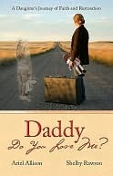 Daddy Do You Love Me?