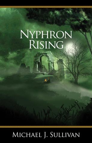Nyphron Rising(The Riyria Revelations 3)