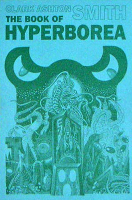 The Book of Hyperborea by Clark Ashton Smith
