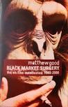 Black Market Surgery : The On-Line Manifestos
