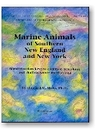 Marine Animals of Southern New England and New York: Identification Keys to Common Nearshore and Shallow Water Macrofauna