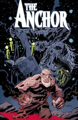 The Anchor, Volume 1 by Phil Hester