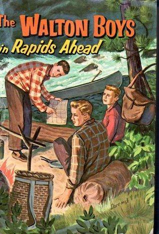 The Walton Boys in Rapids Ahead