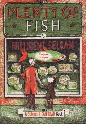 Plenty of fish by millicent e selsam for Pleny of fish