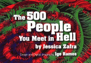 The 500 People You Meet in Hell by Jessica Zafra