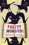 Pretty Monsters (Pretty Monsters #1)