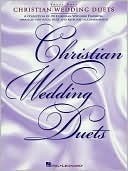 Christian Wedding Duets: Piano, Vocal