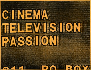 Cinema/Television/Passion by M Kitchell