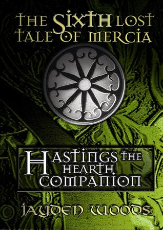 Hastings the Hearth Companion by Jayden Woods