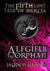 Alfgifu the Orphan (Lost Tales of Mercia, #5)