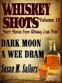 Whiskey Shots Volume 10