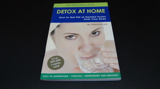 Detox At Home: How To Get Rid Of Harmful Toxins From Your Body