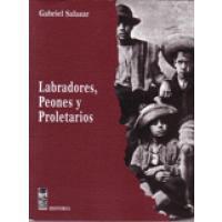 Labradores, Peones y Proletarios