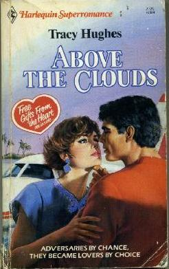 Above the Clouds (Harlequin Superromance No. 304)