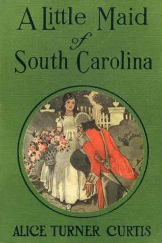 A Little Maid of South Carolina