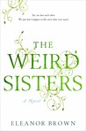 The Weird Sisters by Eleanor Brown