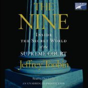 Ebook The Nine: Inside the Secret World of the Supreme Court by Jeffrey Toobin DOC!