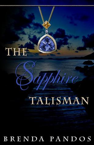 The Sapphire Talisman by Brenda Pandos