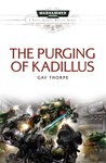 The Purging of Kadillus (Space Marine Battles #4)