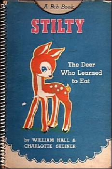 Stilty, the Deer who Learned to Eat (A Bib Book)