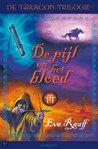 De Pijl en het Bloed (Taragon Trilogie, #3)