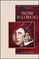 Dilemmi della bioetica by Chiara Lalli