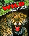 Wild Creatures (Eyes on Nature Series)