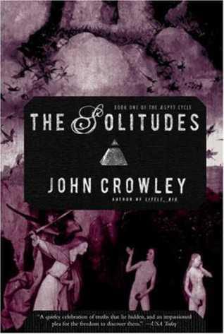 The Solitudes by John Crowley