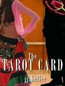 The Tarot Card - por J.J. Keller