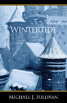 Wintertide by Michael J. Sullivan