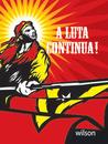 A Luta Continua: Politik Radikal di Indonesia dan Pergerakan Pembebasan Timor Leste