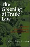 Greening of Trade Law