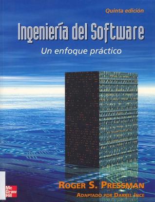 Ingenieria del Software: Un Enfoque Practico