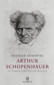 Arthur Schopenhauer: de woelige jaren van de filosofie