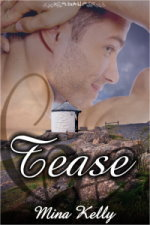 Tease by Mina Kelly
