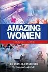 Amazing Women: Inspirational Stories