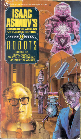 Robots - Isaac Asimov's Wonderful Worlds of Science Fiction #9