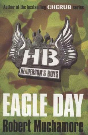 Eagle Day (Henderson's Boys, #2)